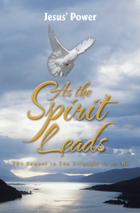 As the Spirit Leads - Jesus' Power